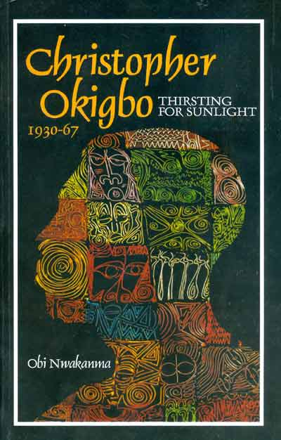 collected poems of christopher okigbo essay Get an answer for 'do the events described in christopher okigbo's poem the passage occur before or after nigeria achieved independence' and find.
