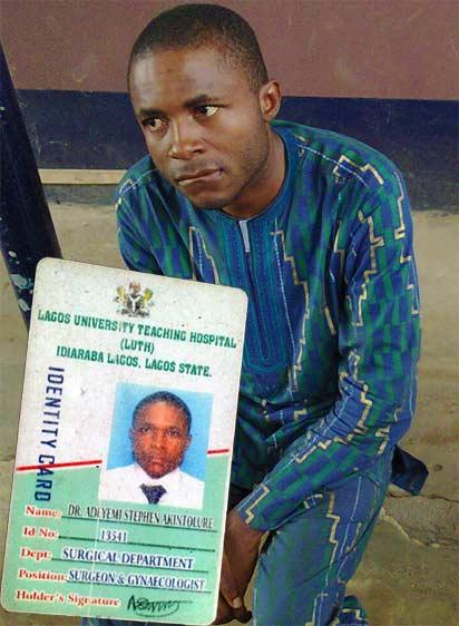 Fake Doctor Akintolure. INSET: Identity