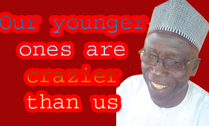 State of the nation: Our younger ones  are crazier than us – Amb Mohammed
