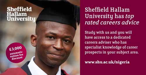 Want To Start Your UK Study In September Or January? Meet Sheffield Hallam In Abuja & Lagos   £3,000 Automatic Fee Discount Available