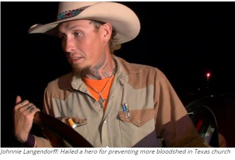 Johnnie Langendorff: Hailed a hero for preventing more bloodshed in Texas church