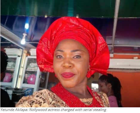 Yetunde Akilapa: Nollywood actress charged with serial stealing