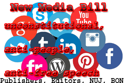 Image result for New Media Bill draconian, unconstitutional, anti-people, anti-free speech