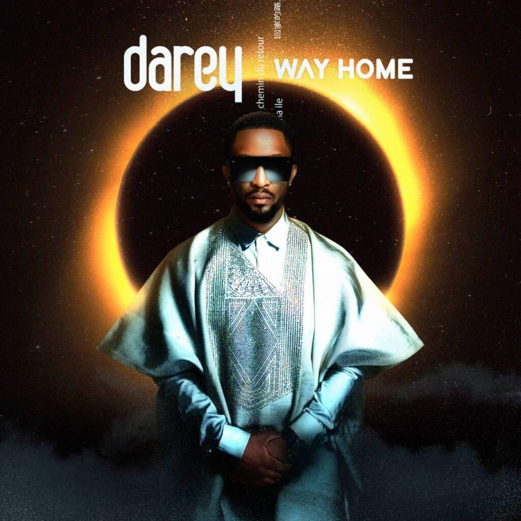 """Darey drops new EP """"Way Home"""" today"""